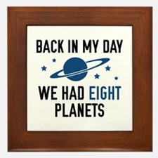 We Had Eight Planets Framed Tile