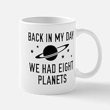 We Had Eight Planets Mug