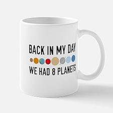 We Had 8 Planets Mug