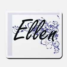 Ellen Artistic Name Design with Flowers Mousepad