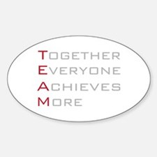 TEAM Together Everyone Achieves Oval Decal