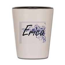Erica Artistic Name Design with Flowers Shot Glass