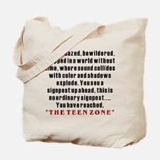 Teen Zone, 13th Gifts Tote Bag