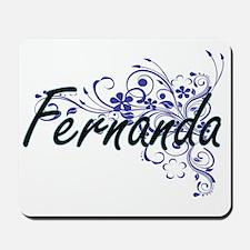 Fernanda Artistic Name Design with Flowe Mousepad