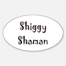 Shiggy Shaman Oval Decal