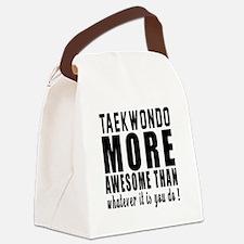 Taekwondo More Awesome Martial Ar Canvas Lunch Bag