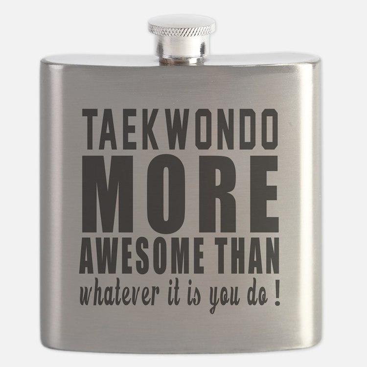 Taekwondo More Awesome Martial Arts Flask