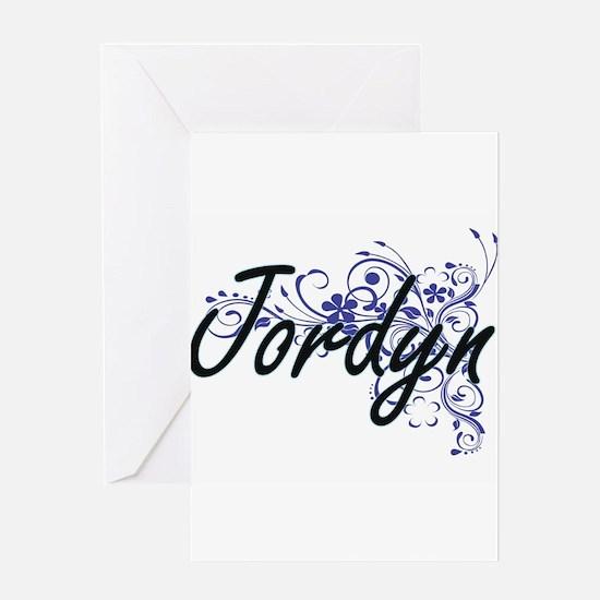 Jordyn Artistic Name Design with Fl Greeting Cards