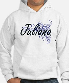 Juliana Artistic Name Design wit Hoodie Sweatshirt