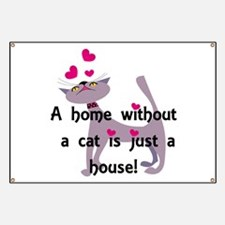 A home without a cat... Banner