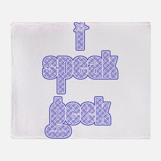 I Speak Geek Throw Blanket