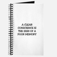 A CLEAR CONSCIENCE IS THE SIGN OF A POOR M Journal