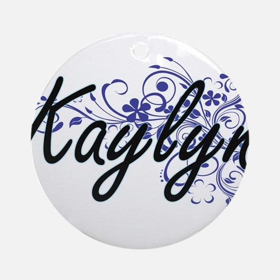 Kaylyn Artistic Name Design with Fl Round Ornament