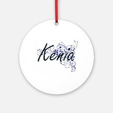 Kenia Artistic Name Design with Flo Round Ornament