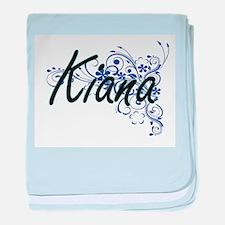 Kiana Artistic Name Design with Flowe baby blanket