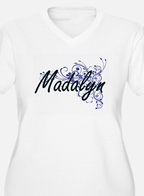 Madalyn Artistic Name Design wit Plus Size T-Shirt