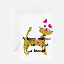 Home without a cat... Greeting Cards