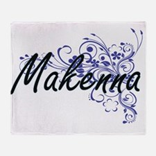 Makenna Artistic Name Design with Fl Throw Blanket