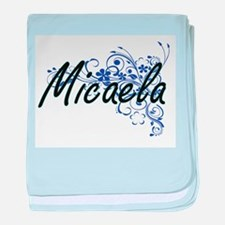 Micaela Artistic Name Design with Flo baby blanket