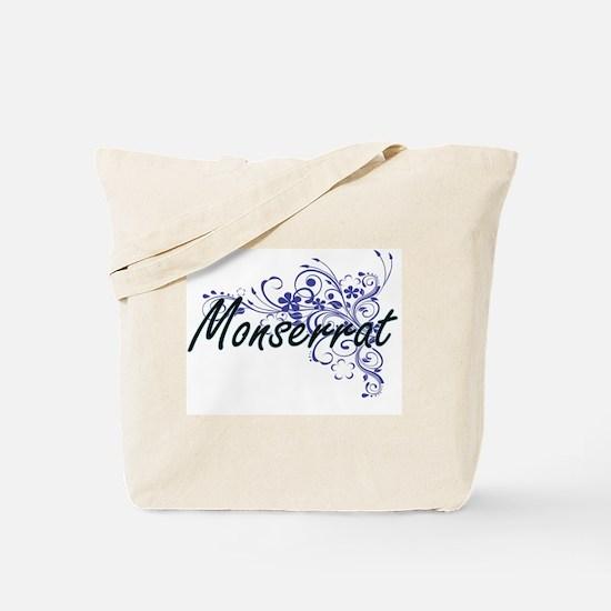 Monserrat Artistic Name Design with Flowe Tote Bag