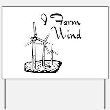 i farm wind with 3 windmills.png Yard Sign