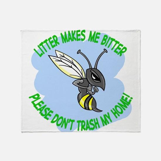 bitter litter bee Throw Blanket