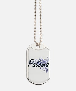 Paloma Artistic Name Design with Flowers Dog Tags