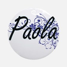 Paola Artistic Name Design with Flo Round Ornament