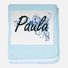 Paula Artistic Name Design with Flowe baby blanket