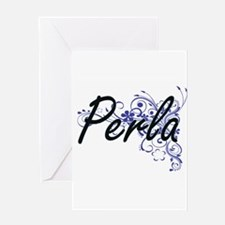 Perla Artistic Name Design with Flo Greeting Cards
