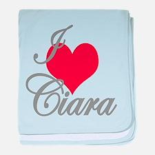 I love (heart) Ciara baby blanket