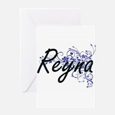 Reyna Artistic Name Design with Flo Greeting Cards