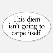 Carpe Diem Decal