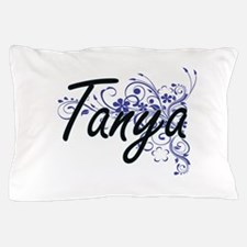 Tanya Artistic Name Design with Flower Pillow Case