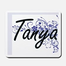 Tanya Artistic Name Design with Flowers Mousepad