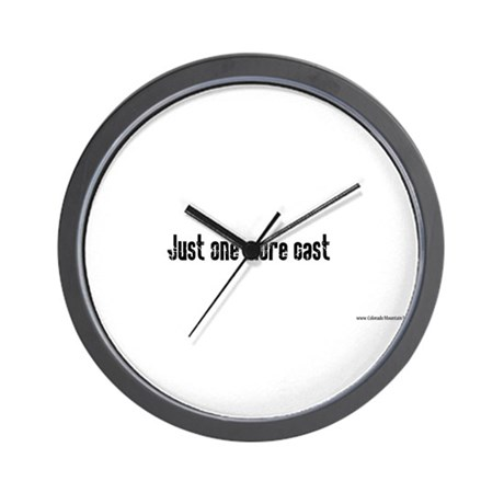 Just one more cast Wall Clock