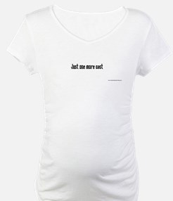 Just one more cast Shirt