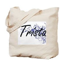 Trista Artistic Name Design with Flowers Tote Bag