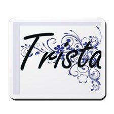 Trista Artistic Name Design with Flowers Mousepad
