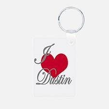I love (heart) Dustin Keychains