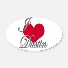 I love (heart) Dustin Oval Car Magnet