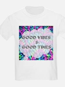 Good Vibes & Good Times T-Shirt