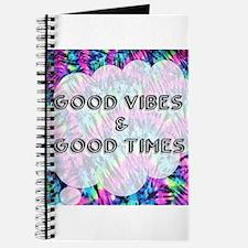 Good Vibes & Good Times Journal