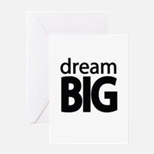 dream Big Greeting Cards