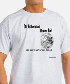 They just get reel tired T-Shirt