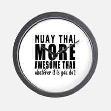 Muay Thai More Awesome Martial Arts Wall Clock