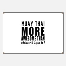 Muay Thai More Awesome Martial Arts Banner