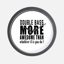 Double bass More Awesome Instrument Wall Clock