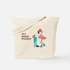 It's Drink O'Clock Tote Bag