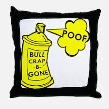 Bull Crap B Gone Spray Throw Pillow